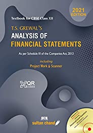 T.S. Grewal's Analysis of Financial Statements: Textbook for CBSE Class 12 (2021-22 Sess
