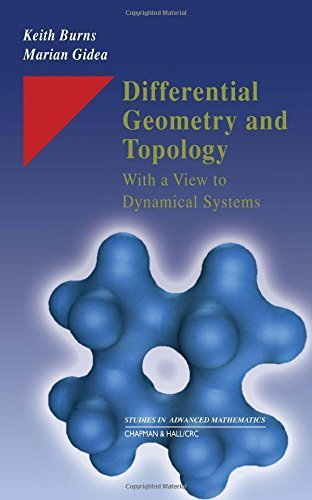 Differential Geometry and Topology: With a View to Dynamical Systems (Studies in Advanced Mathematics) by Keith Burns (2005-05-27)