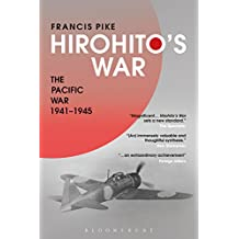 Hirohito's War: The Pacific War, 1941-1945