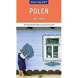 POLYGLOTT on tour Reiseführer Polen: Individuelle Touren durch das Land