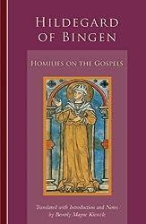 Hildegard Of Bingen: Homilies on the Gospels (Cistercian Studies) by Beverly Mayne Kienzle (2011-10-01)