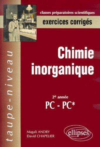 Chimie inorganique, exercices corrigés : 20e année PC-PC*