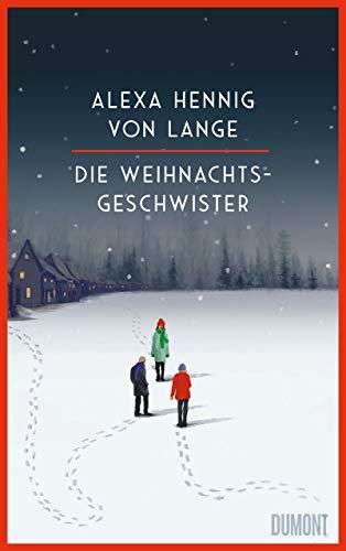 Buchseite und Rezensionen zu 'Die Weihnachtsgeschwister: Roman' von Alexa Hennig von Lange