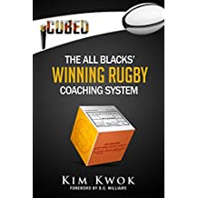 iCubed: The All Blacks' Winning Rugby Coaching System (iCubed: The Winning Rugby Coaching System Book 5) (English Edition)