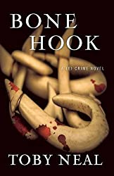 Bone Hook by Toby Neal (2015-11-11)