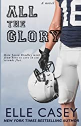 All The Glory by Elle Casey (2014-10-27)