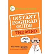 [(The Instant Egghead Guide to the Mind)] [Author: Emily Anthes] published on (October, 2009)