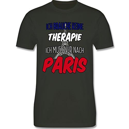 Städte - Ich brauche keine Therapie ich muss nur nach Paris - Herren Premium T-Shirt Army Grün