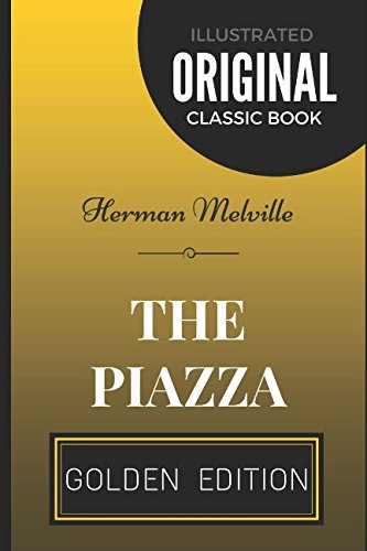 the-piazza-by-herman-melville-illustrated