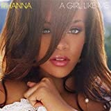 Girl Like Me by RIHANNA