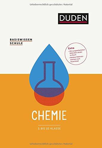 Basiswissen Schule - Chemie 5. bis 10. Klasse: Das Standardwerk für Schüler