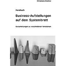 Business-Aufstellungen auf dem Systembrett: Kurzanleitungen zu verschiedenen Variationen