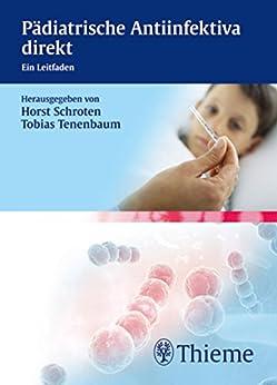 Pädiatrische Antiinfektiva direkt: Ein Leitfaden
