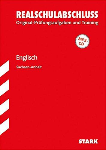 Original-Prüfungen und Training Realschulabschluss - Englisch - Sachsen-Anhalt