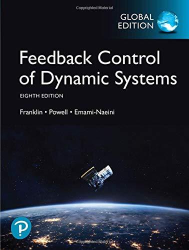 Feedback Control of Dynamic Systems, Global Edition Control Systems