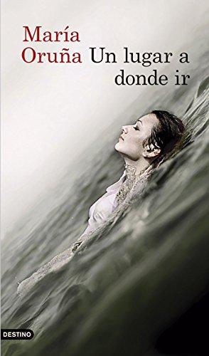 Un lugar a donde ir (Áncora & Delfin, Band 5) (Fünf Delfine)