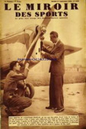 MIROIR DES SPORTS (LE) [No 1030] du 27/09/1938 - DEUX VEDETTES DE L'ATHLETISME FRANCAIS QUI SONT AUSSI DEUX PILOTES DE TOURISME DE LEUR CLUB AERONAUTIQUE A ORLY. A DROITE GEO ANDRE - A GAUCHE SON FILS JACQUES. par COLLECTIF