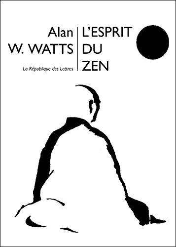 L'Esprit du Zen (PTS SAGESSES) par Alan W. Watts