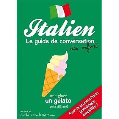 ITALIEN GUIDE DE CONVERSATION DES ENFANTS