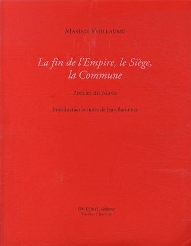 La fin de l'Empire, le Siège, la Commune : Articles du Matin