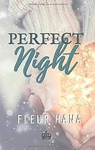 Perfect Night par Fleur Hana