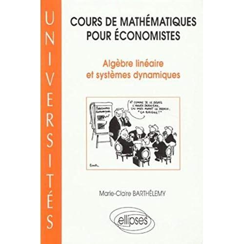 Cours de mathématiques pour économistes : Algèbre linéaire et systèmes dynamiques