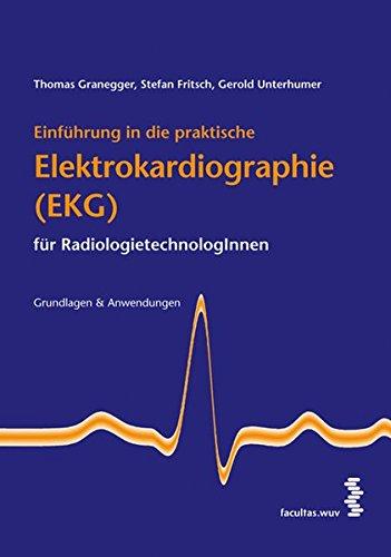 Einführung in die praktische Elektrokardiographie (EKG) für RadiologietechnologInnen