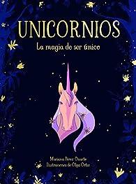 Unicornios. La magia de ser único par Mariana Pérez-Duarte