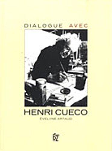 Dialogue avec Henri Cueco