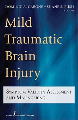 mild-traumatic-brain-injury-symptom-validity-assessment-and-malingering-author-shane-s-bush-publishe