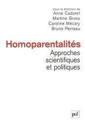 Homoparentalités : approches scientifiques et politiques : Actes de la 3e conférence internationale sur l'homoparentalité, 25-26 octobre 2005