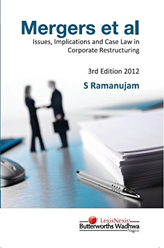 Merger et al: Issues, Implications and Case Law in Corporate Restructuring