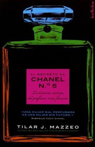 El secreto de Chanel Nº 5 (Spanish Edition) by Tilar J. Mazzeo (2011-12-01)