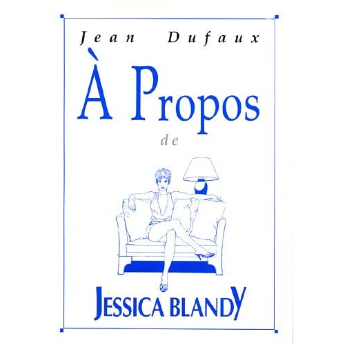 A Propos de Jessica Blandy