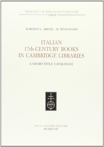 Italian 17th Century Books in Cambridge Libraries. A short-title catalogue