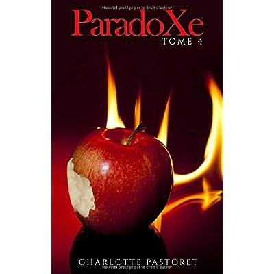 ParadoXe: Tome 4