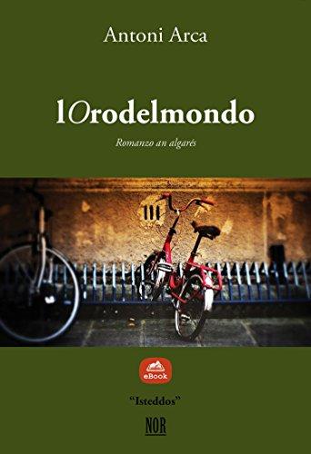 lOrodelmondo (Isteddos) (Catalan Edition) por Antoni Arca