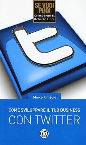 come-sviluppare-il-tuo-business-con-twitter