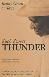 Such Sweet Thunder: Benny Green On Jazz by Benny Green (2002-11-04)