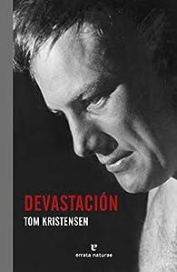 Devastación par Tom Kristensen