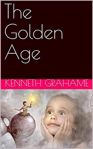 The Golden Age (English Edition)