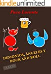 DEMONIOS, �NGELES Y ROCK AND ROLL