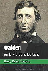 Walden: ou la vie dans les bois