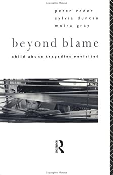 Beyond Blame: Child Abuse Tragedies Revisited de [Gray, Moira]
