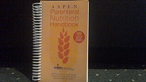 aspen-parenteral-nutrition-handbook-by-todd-ed-canada-2009-08-15