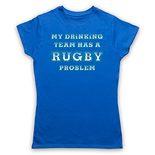 My Drinking Team Has A Rugby Problem Funny Rugby Slogan Damen T-Shirt Blau