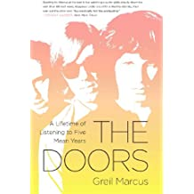 The Doors: A Lifetime of Listening to Five Mean Years (English Edition)