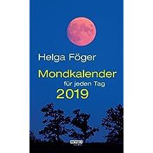 Mondkalender für jeden Tag 2019: Abreißkalender