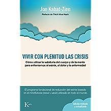 Vivir Con Plenitud Las Crisis (Psicología)