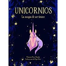 Unicornios. La magia de ser único (B de Blok)